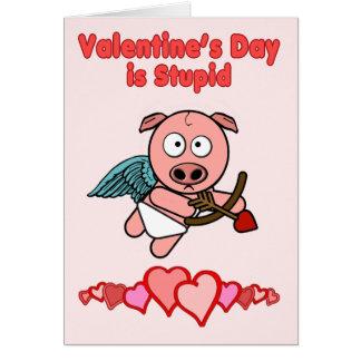 Cartão O dia dos namorados é estúpido