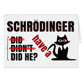 Cartão O Dillema de Schrodinger