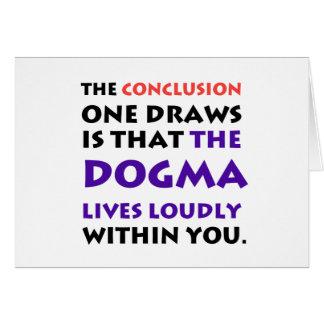 Cartão O dogma vive alta