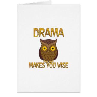 Cartão O drama fá-lo sábio