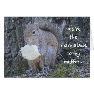 Cartão O esquilo engraçado, doce de fruta a meu muffin,