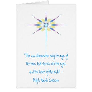 """Cartão O feixe de luz, """"o sol ilumina somente o ey…"""