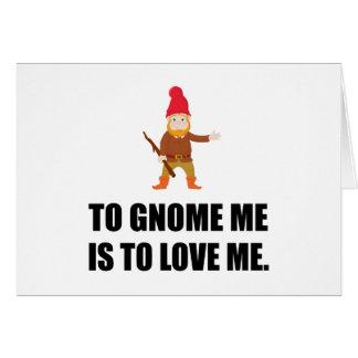 Cartão O gnomo mim é amar-me