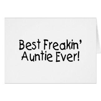 Cartão O melhor Auntie Nunca de Freakin