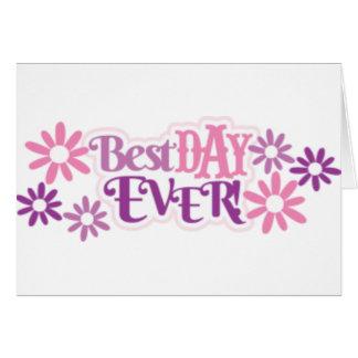 Cartão O melhor dia nunca
