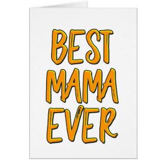 Cartão O melhor mama nunca