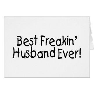 Cartão O melhor marido de Freakin nunca