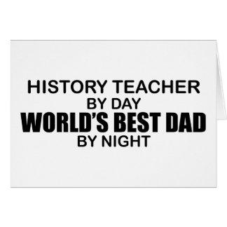 Cartão O melhor pai do mundo - professor da história