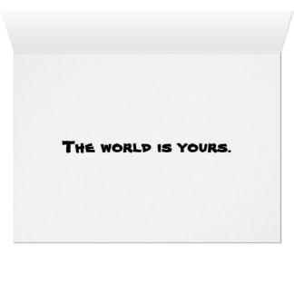 Cartão O mundo é seu