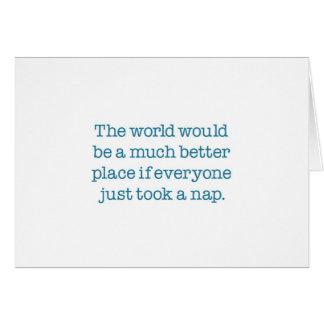 Cartão O mundo precisa uma sesta