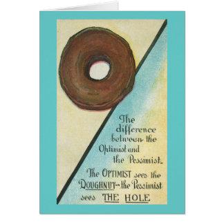 Cartão O optimista vê a rosquinha, pessimista vê o furo