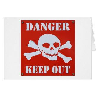 Cartão O perigo mantem-se para fora