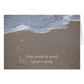 Cartão O tempo não pode ser ganhado, gasta-o sàbiamente