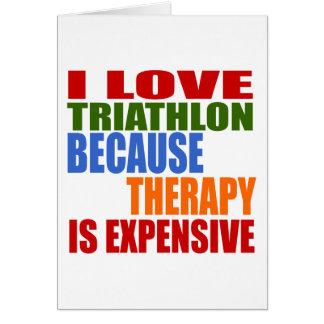 Cartão O Triathlon é minha terapia