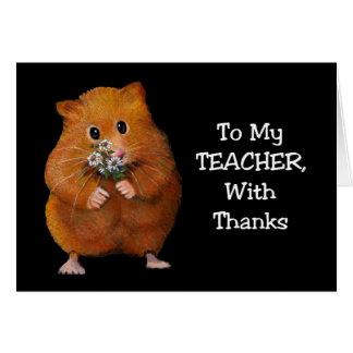 Cartão Obrigados ao professor: Hamster, margaridas: Arte