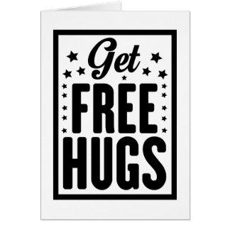 Cartão Obtenha abraços livres