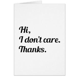 Cartão Olá! eu não me importo