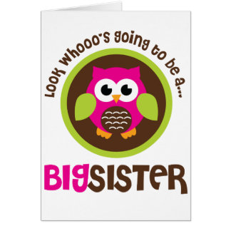 Cartão Olhe Whoos que vai ser uma coruja da irmã mais