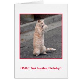 Cartão OMG:  Um não outro aniversário!