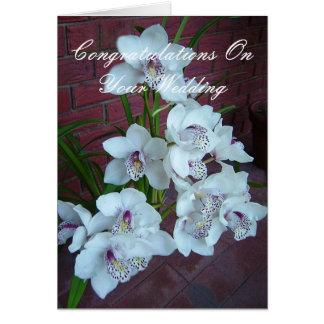 Cartão Orquídeas brancas, felicitações em seu casamento