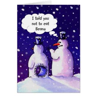 Cartão Os bonecos de neve não comem feijões