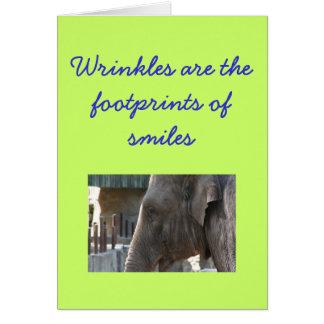 Cartão Os enrugamentos são as pegadas dos sorrisos
