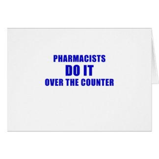 Cartão Os farmacêuticos fazem-no sobre o contador