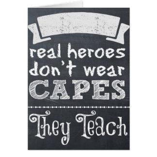 Cartão Os heróis reais não vestem cabos que ensinam