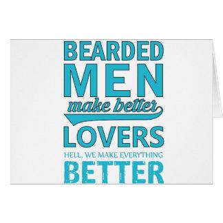 Cartão os homens da barba fazem melhores amantes