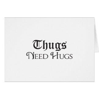 Cartão Os vândalos precisam abraços