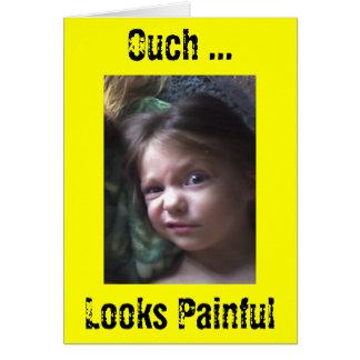 Cartão Ouch… olhares dolorosos