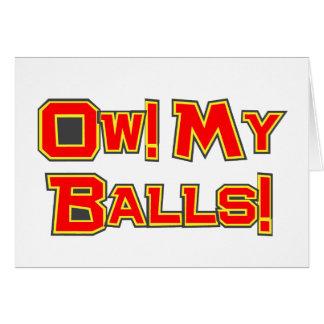 Cartão Ow! Minhas bolas!