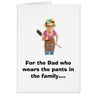 Cartão Para o pai que veste as calças na família….