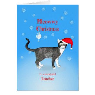 Cartão Para um professor, gato do Natal de Meowwy em um