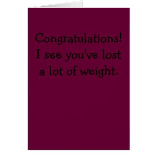 Cartão Parabéns! Eu ver o ter perdido muito peso