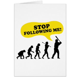 Cartão Pare de seguir-me