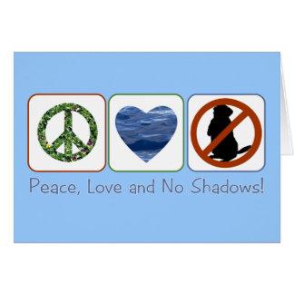 Cartão Paz, amor e nenhumas sombras