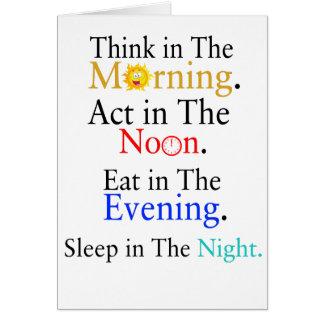 Cartão Pense na manhã. Ato no meio-dia. Coma no
