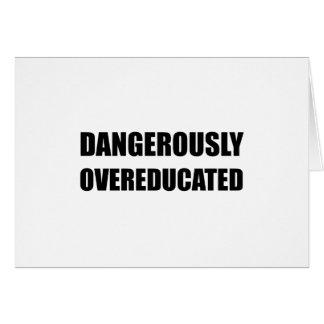 Cartão Perigosamente Overeducated
