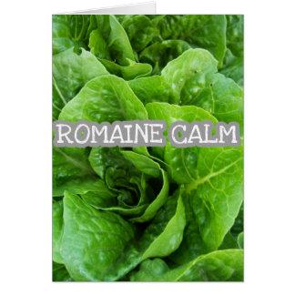 Cartão PERMANECE a calma do *Romaine*