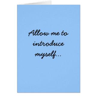 Cartão Permita que eu introduza-se…