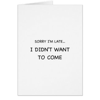 Cartão Pesaroso eu estou atrasado