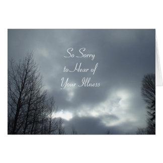 Cartão Pesaroso ouvir suas nuvens Doença-Escuras