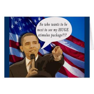 Cartão Piada engraçada do pacote de estímulo de Obama!