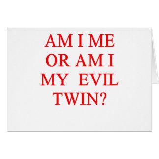 Cartão piada gêmea má