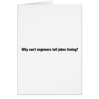 Cartão Por que não podem os engenheiros dizer cronometrar