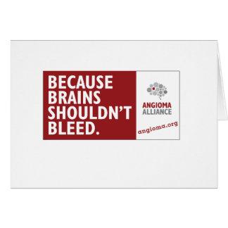 Cartão Porque os cérebros não devem sangrar
