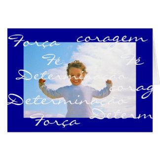 Cartão Português: determinação da esperança da coragem da