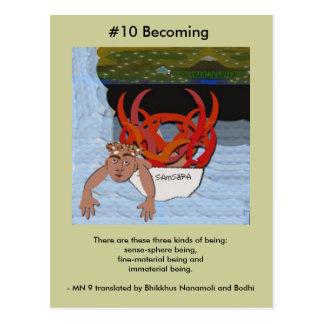 Cartão Postal #10 que torna-se - do aparecimento dependente