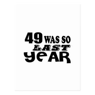 Cartão Postal 49 era assim tão no ano passado o design do